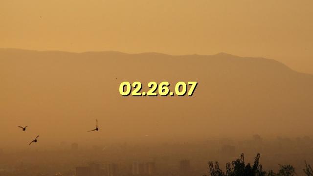 02.26.07