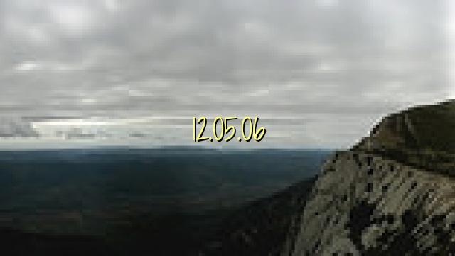 12.05.06