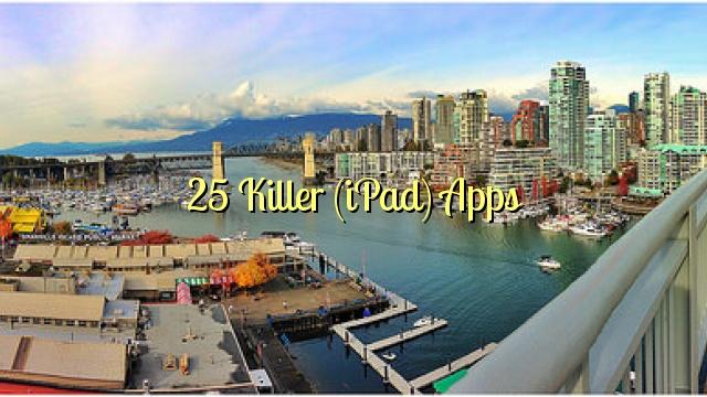 25 Killer (iPad) Apps